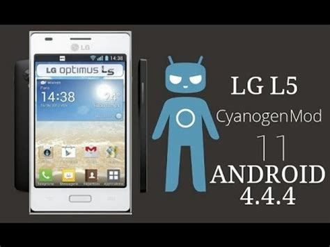 themes android lg l5 instalar android 4 4 4 cyanogenmod 11 beta 9 5 en un