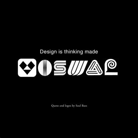 design is thinking made visual saul bass quot design is thinking made visual quot saul bass qotw quote