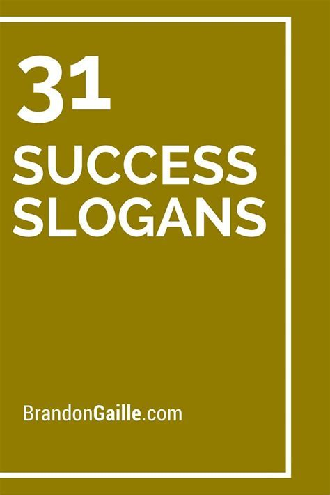 List of 31 Success Slogans and Taglines