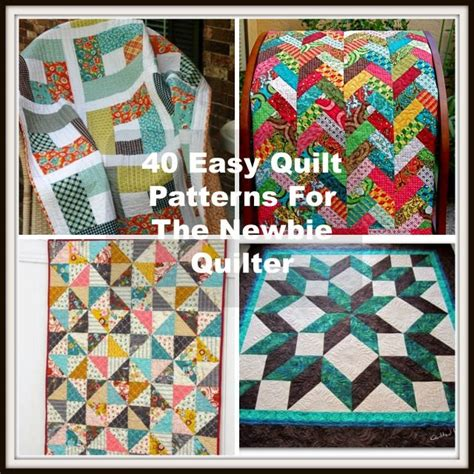 pattern ideas 40 easy quilt patterns for the newbie quilter