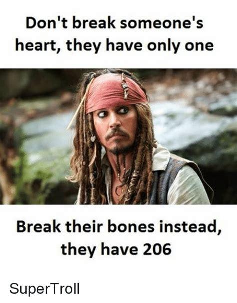 Bones Meme - 25 best memes about breaking someones heart breaking