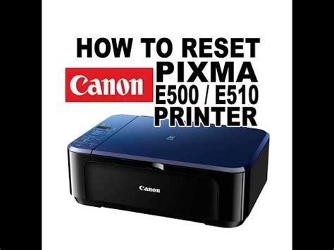 canon e510 printer resetter software how to reset canon pixma e510 error e08