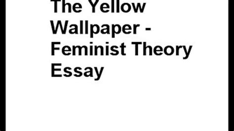 The Yellow Wallpaper Essay by Essay On The Yellow Wallpaper Analy The Yellow Wallpaper Character Analysis Essay Free