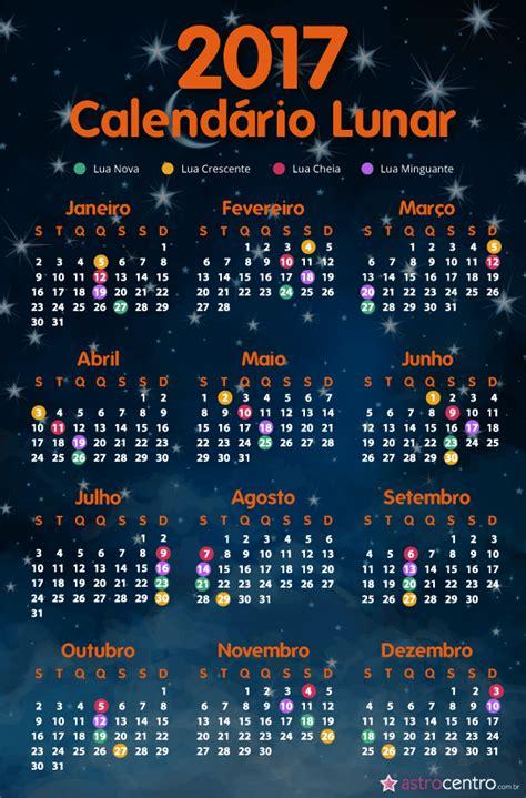 Calendario Fases Da Lua Calend 225 Lunar 2017 Descubra Os Principais