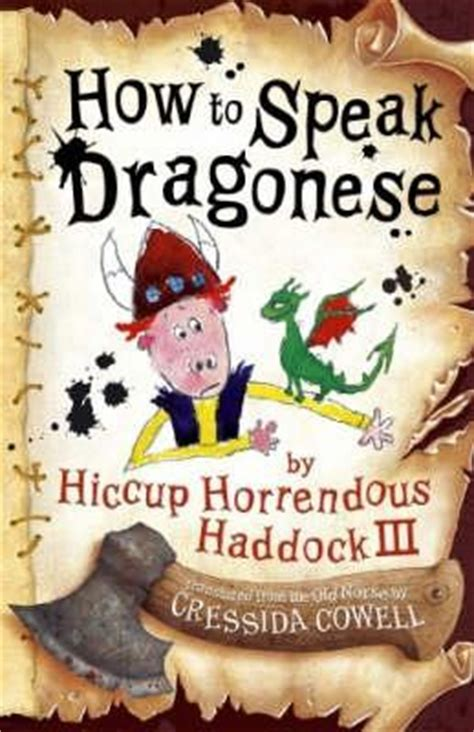 how to your to speak how to speak dragonese how to your 3 by cressida cowell reviews