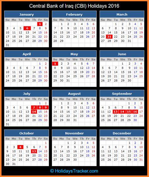 Iraq Calend 2018 Central Bank Of Iraq Cbi Holidays 2016 Holidays Tracker