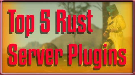 rust top 5 server plugins youtube