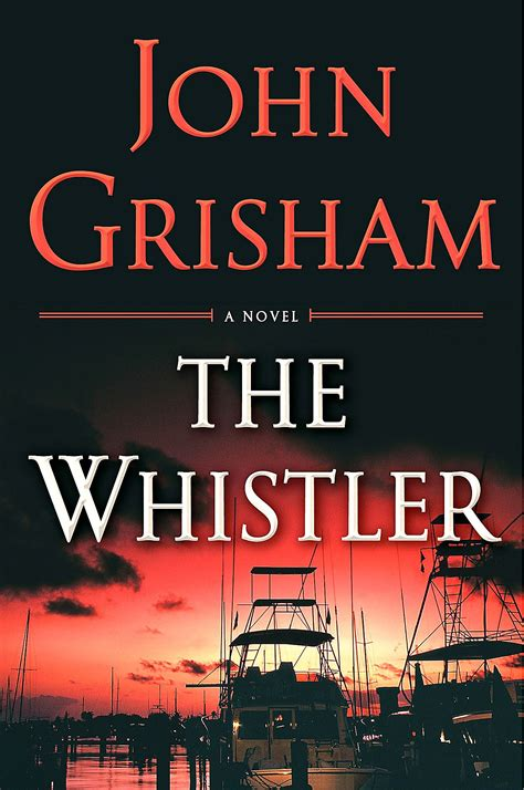 The Grisham the whistler grisham s tackles casinos and