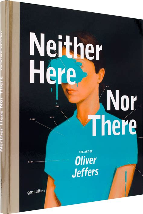 neither here nor there gestalten neither here nor there the art of oliver jeffers