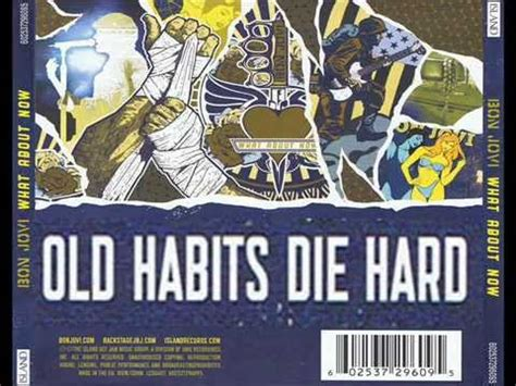 Habits Die by Bon Jovi Habits Die Bonus Track