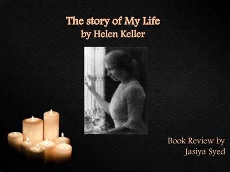 the story of life the story of my life helen keller