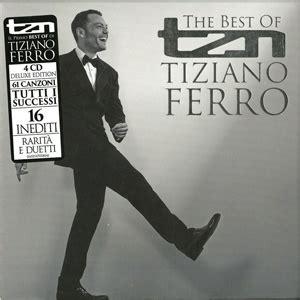 tzn best of tiziano ferro tiziano ferro tzn the best of tiziano ferro deluxe