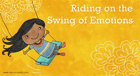 swing of emotions menstrupedia blog riding on the swing of emotions