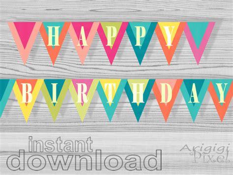 printable happy birthday triangle banner 6 best images of diy birthday banner printable happy