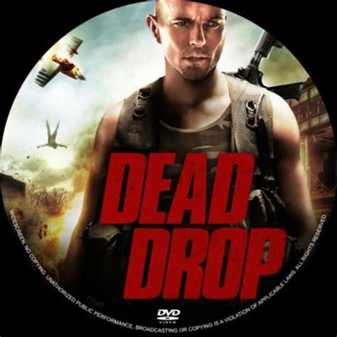 Watch Dead Drop 2013 Dead Drop Dvd Covers Labels By Covercity