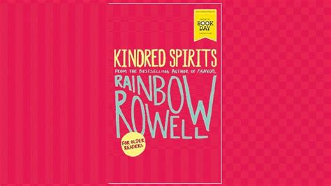 kindred spirits world book 1509820833 book review kindred spirits by rainbow rowell