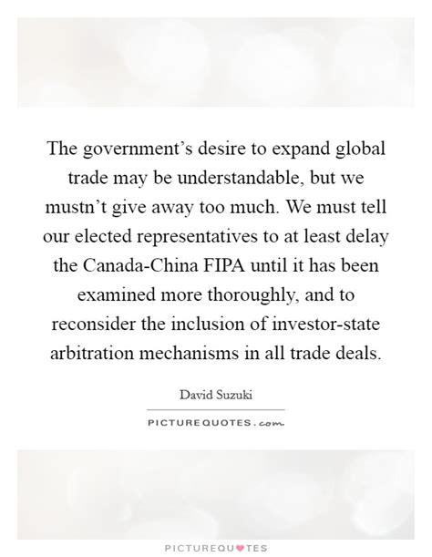 Arbitration In Tell All by The Government S Desire To Expand Global Trade May Be