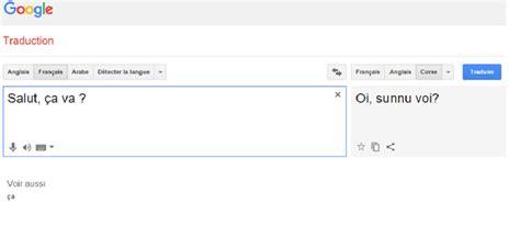 Tout De Meme Translation - le corse fait son entr 233 e dans google traduction avec
