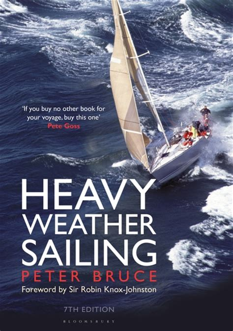 heavy weather sailing  edition peter bruce adlard coles