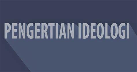 pengertian video tutorial adalah pengertian ideologi menurut beberapa ahli