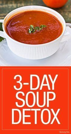 Ms Detox Soup by Detox On Cleanse Detox Three Day Cleanse And