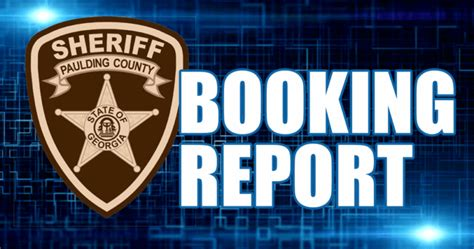 Paulding County Records Paulding County Booking Report For March 13 2018 Allongeorgia