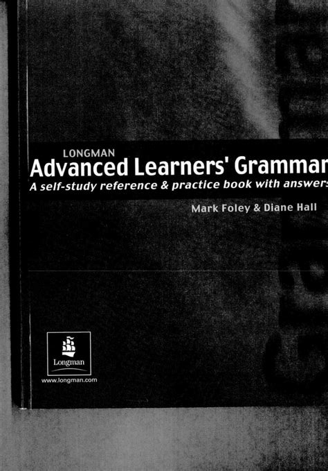 Longman Advanced Learners' Grammar: A self-study reference