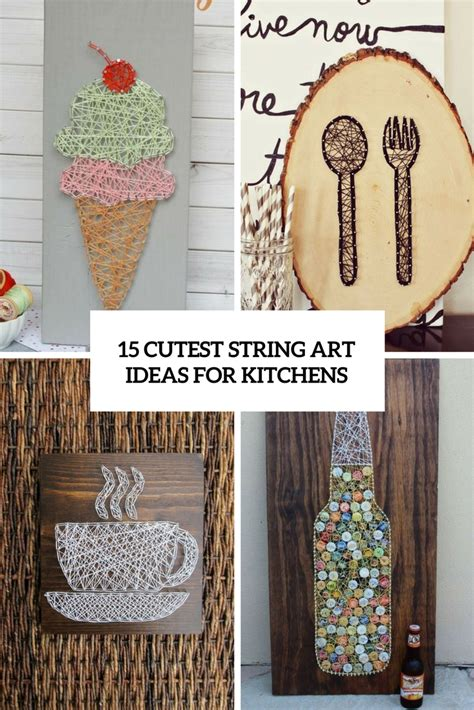 Ideas For String - 15 cutest string ideas for kitchens shelterness