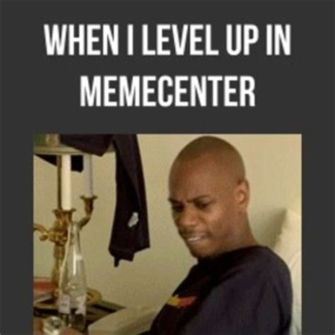 when i level up in memecenter by pedrox6 meme center