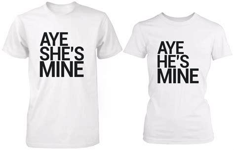 Boyfriend Matching Shirts Aye Mine Matching Shirts Boyfriend White