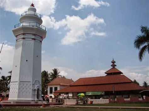 Masjid Agung Banten Nafas Sejarah Dan Budaya Oleh Juliadi masjid agung banten
