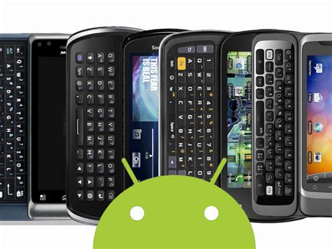 Android Qwerty by The Best Qwerty Android Phones In 2011 Compared Android