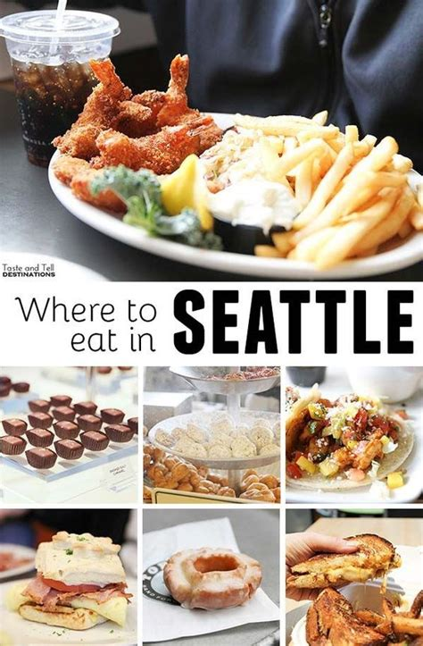 top places to eat in seattle seattle washington seattle and places to eat on pinterest