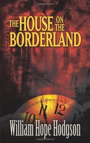 the house on the borderland and other mysterious places the collected fiction of william hodgson volume 2 books biography of author mike booking appearances speaking