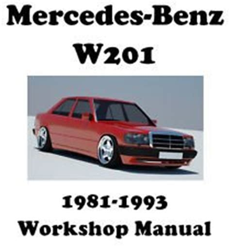 service manual 1986 mercedes benz w201 service manual free printable mercedes benz w201 car mercedes benz w201 190 190e and 190d 81 93 service and repair manual amazon co uk car