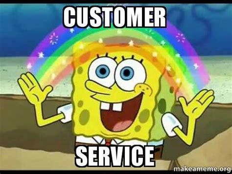 Customer Service Meme - customer service make a meme