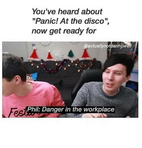 Panic At The Disco Memes - you ve heard about panic at the disco now get ready for notaanhowell phil danger in the