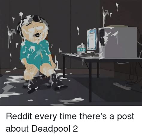 How To Post A Meme On Reddit - reddit every time there s a post about deadpool 2 funny