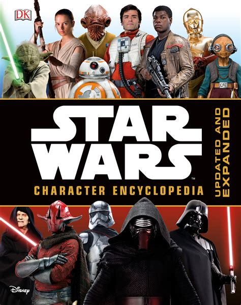 star wars character encyclopedia rey kylo ren and more await you in star wars character encyclopedia updated and expanded