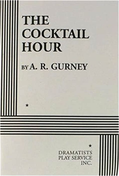 ar gurney the dining room the cocktail hour by a r gurney reviews discussion bookclubs lists