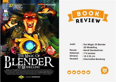 Buku The Magic Of Blender 3d Modelling 37 Total Tutorials Dvd the magic of blender 3d modelling whizisme design creativity graphic designer