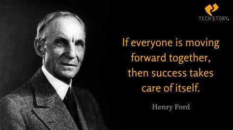 Ford Quotes 35 henry ford quotes that every individual must learn to