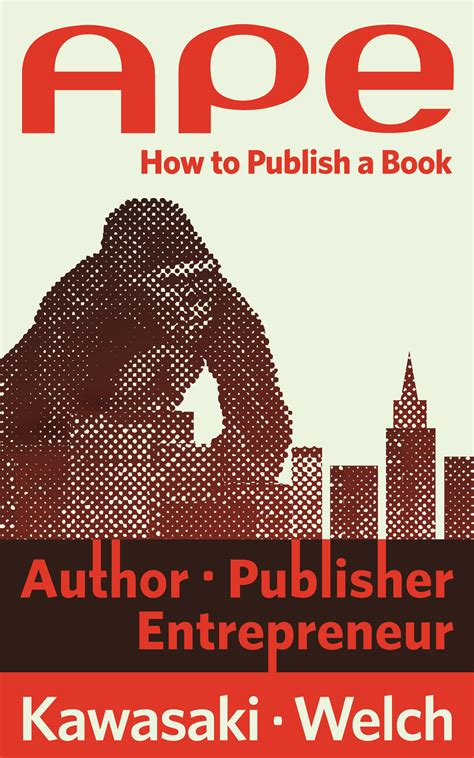 need to a novel books ape author publisher entrepreneur how to publish a book