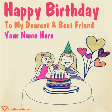 Birthday Card With Name Generator Birthday Wishes Cards For Best Friends Name Generator