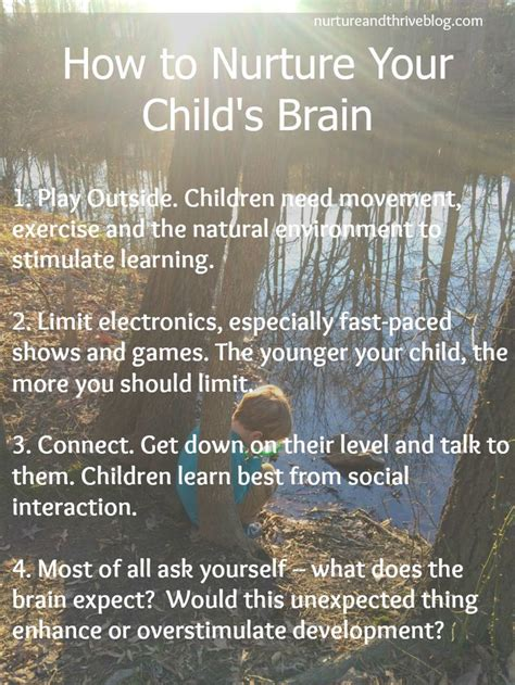 4 Practical Ways To Reach The Of Your Child The Better 4 Practical Ways To Nurture Your Child S Brain Child Development Children And Babies