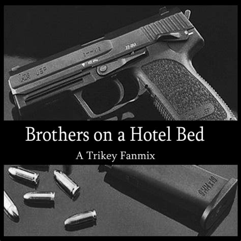 brothers on a hotel bed 8tracks radio brothers on a hotel bed 8 songs free