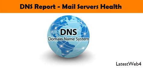 check dns report mail servers health  domain