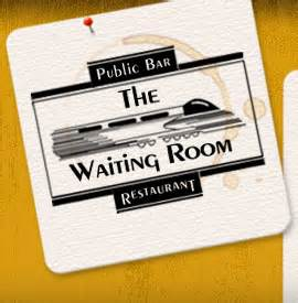 waiting room rahway nj the waiting room downtown rahway s legendary restaurant bar restaurant menus
