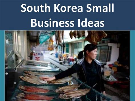 Great Small Home Business Ideas South Korea Great Small Business Ideas And Opportunities