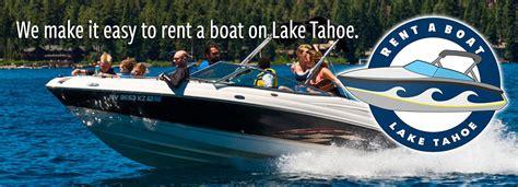 lake tahoe boat rental deals rentals charters rent a boat lake tahoe lake tahoe